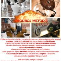 Akce – Degustace čtyř metod – Praha